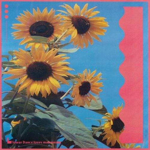 Flower Dance loves mabanua / MADLISK