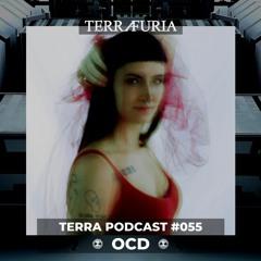 TERRA Podcast #055 - OCD