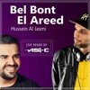 Hussein Al Jasmi - Bel Bont El3areedh (Asi-C Remix 2021)