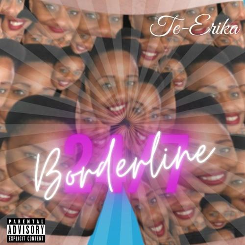 Borderline 24/7