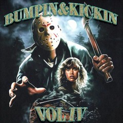 BUMPIN&KICKIN VOL IV