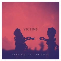 Victims ft. Tim Crick