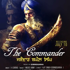 The Commander (Jathedar Baghel Singh)