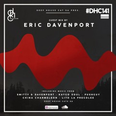 #DHC141 - Guest Mix By Eric Davenport