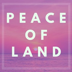 Peace of Land - remastered
