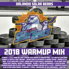 Orlando Solar Bears Warmup Mix 2018