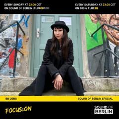 Focus On BB Deng / Mix for Sound Of Berlin @ FluxMusic