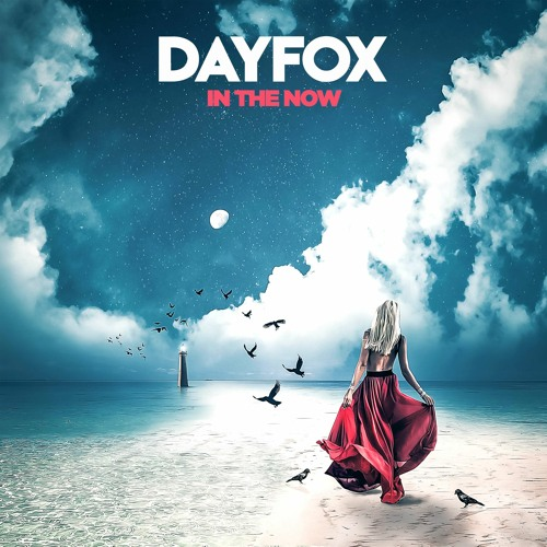 DayFox - In The Now (Free Download)