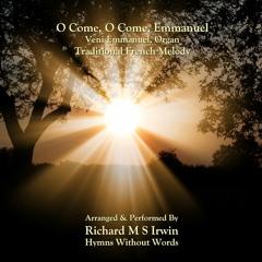 O Come O Come Emmanuel (Veni Emmanuel, Organ, 5 Verses)