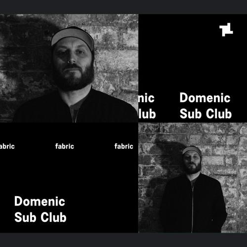 Domenic fabric x Sub Club Mix