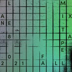 Lane 8 Fall 2021 Mixtape