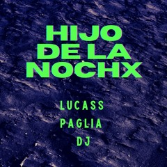 Hijo De La Noche(Remix House) - Duki X C.R.O X YSY A X Lucass Paglia DJ