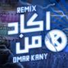 Download ريميكس اكاد من فرط الجمال اذوب ياسين التهامى l prod by omar qany Mp3