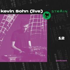Străin Podcast #12 by Kevin Sohn(live)