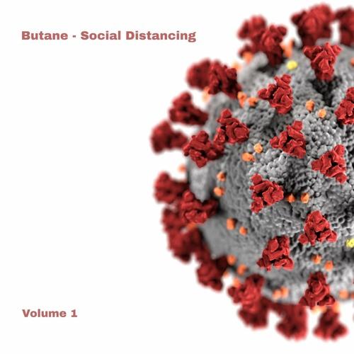 Butane - Social Distancing (Volume 1)