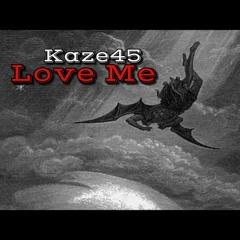 """Love Me"" (Prod.Kaze45)"