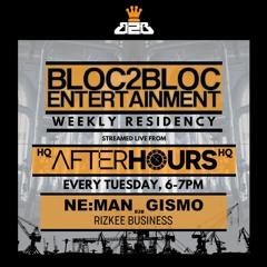Afterhours Weekly Bloc2Bloc Residency Guest Mix: NEMAN B2B GISMO W/ RIZKEE BUSINESS