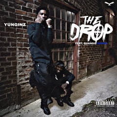 Yunginz - The Drop ft. Quando Rondo