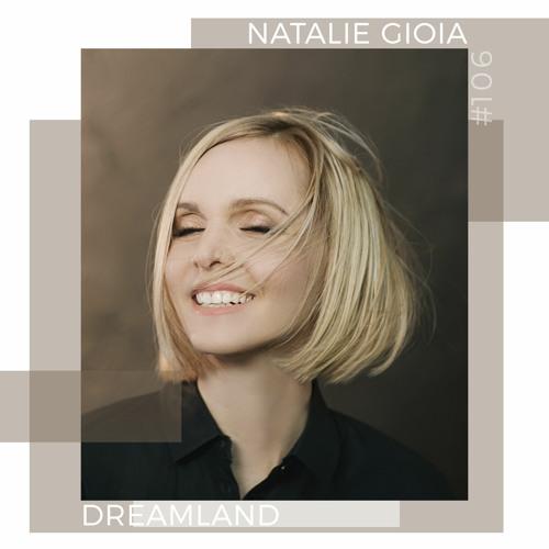 Natalie Gioia - Dreamland 106