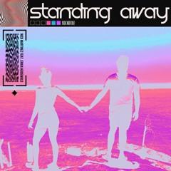 Standing Away (feat. Erika Heidewald)
