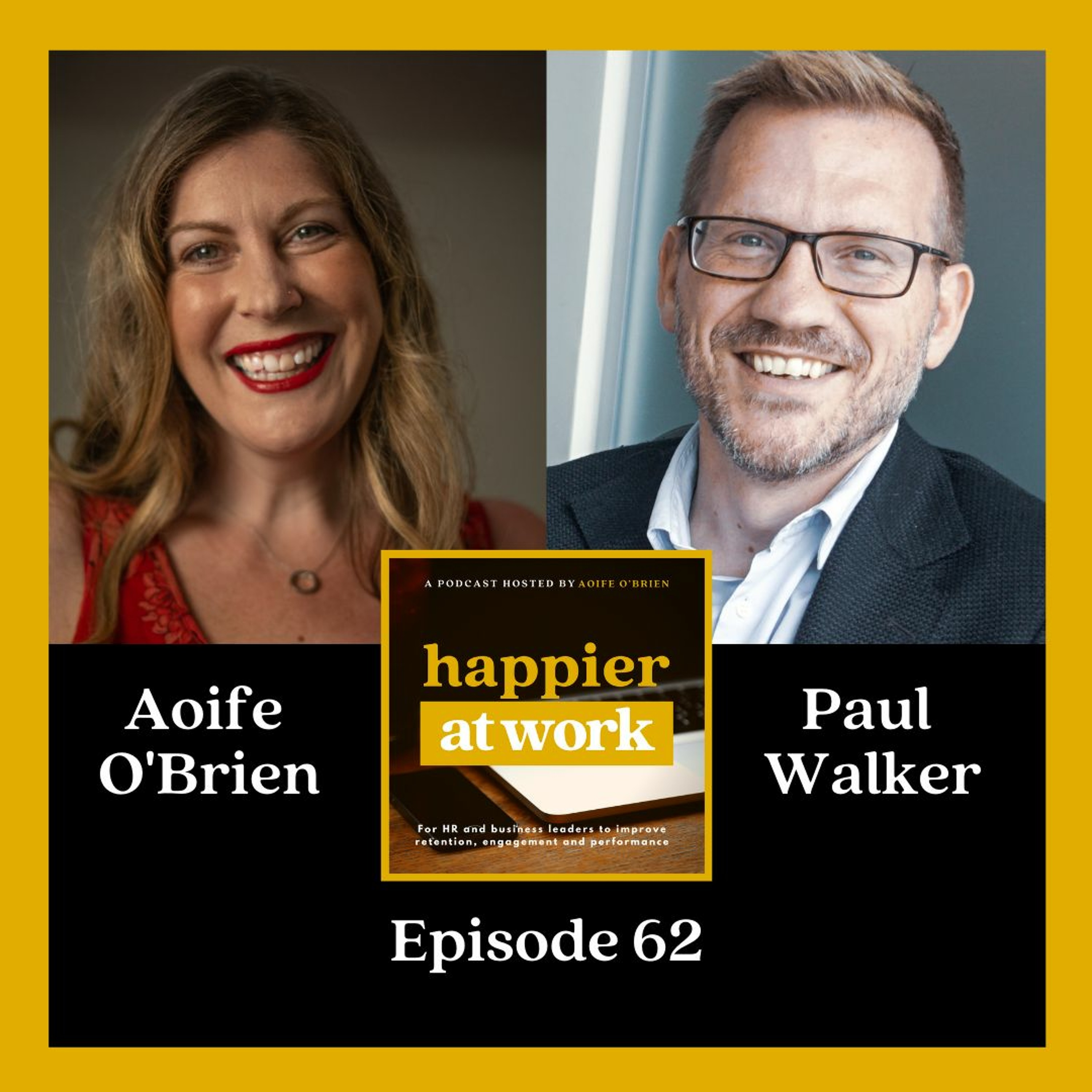 62: Finding strength in vulnerability with Paul Walker