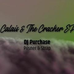 Calais & The Cracker EP