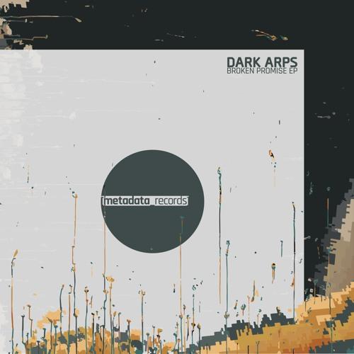 [MDR001] Dark Arps - Broken Promise EP