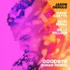 Goodbye (feat. Nicki Minaj & Willy William) (R3HAB Remix)