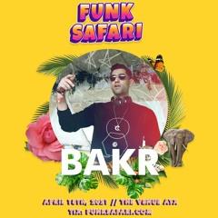 BAKR Live @ Funk Safari ft. Born Dirty (The Venue ATX)