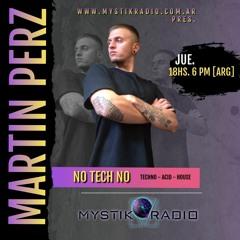 NO TECH NO # 01 23 SEPTIEMBRE 21 - MYSTIK RADIO STATION.