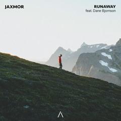 Jaxmor - Runaway ft. Dane Bjornson