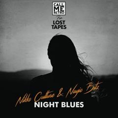 Nikko Culture, Nayio Bitz - Night Blues