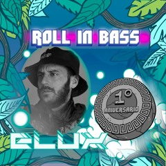 ELUX - Roll in Bass - 1st Annivesary SPECIAL SERIES - 05/042
