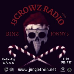 13Crowz Radio #055 - 12.23.2020