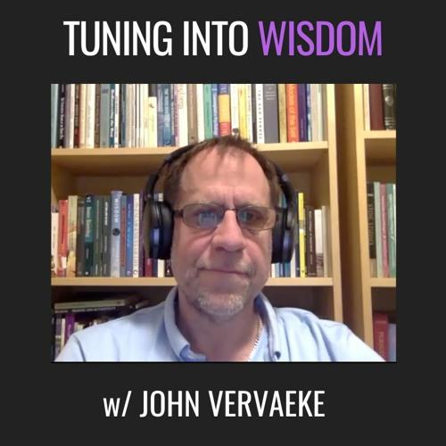 E36| Tuning Into The Deep Drums, a dialogue with John Vervaeke