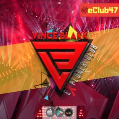 Vince Blakk - Explorer Club (#eClub47)