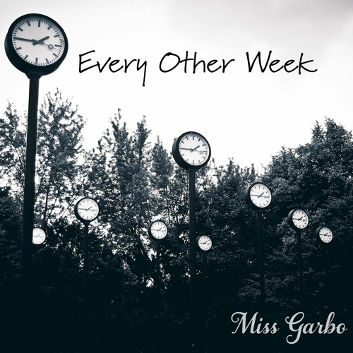Every Other Week - Miss Garbo