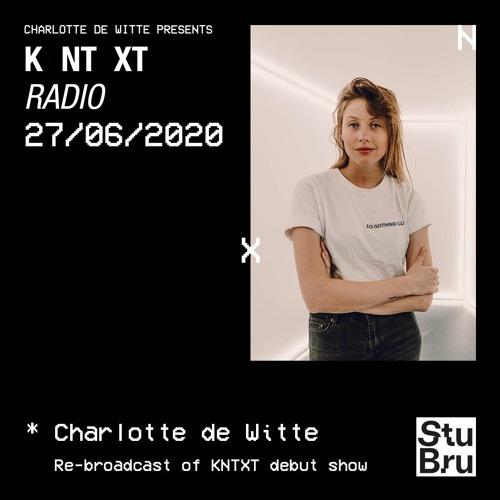 Charlotte de Witte presents KNTXT: Charlotte de Witte (27.06.2020)