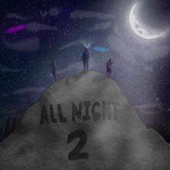 ALL NIGHT 2 (ft. Anxietatem & flmex)<prod. Minoebeats>