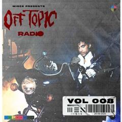 OFF TOPIC RADIO 008
