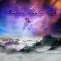Atmospheric Worship Vocals  - Dreaming Way - Follow My Love