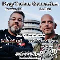 Deep Techno Connection Session 174 (with Karel van Vliet and Mindflash)