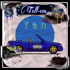 Yan (Tell-em)