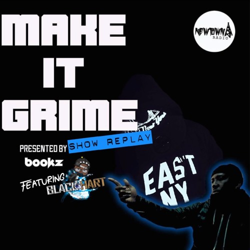 Dj Bookz - Make It Grime ||feat.|| Black Hart