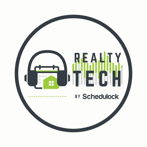 RealtyTech by Schedulock - Ep001 Cloud Software and Social Distancing