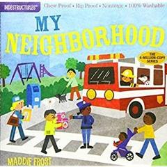 [FREE] [DOWNLOAD] [READ] Indestructibles: My Neighborhood [EBOOK PDF]