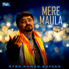 Download Mere Maula Mp3