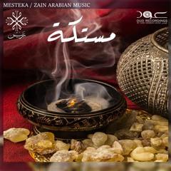 Mesteka - مستكة - Zain Arabian Music