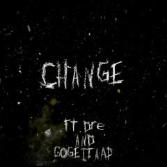 LEEK - CHANGE - (FT.DRE/GOGETTAAP)