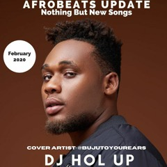 🔥New Songs🔥 Afrobeats Update February 2020 Mix Feat Runtown | Mr Eazi | Buju | Mayorkun | J Hus